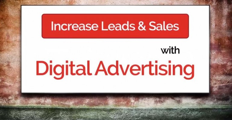 digital advertising to increase leads & sales
