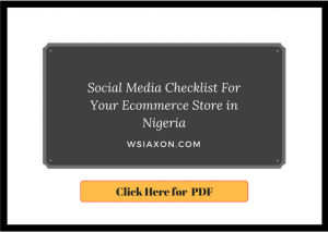 Social Media Checklist For Your Ecommerce Store in Nigeria